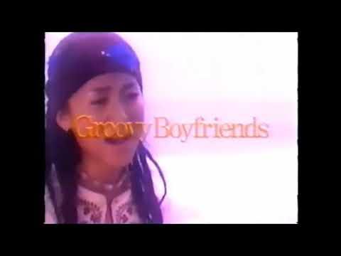Groovy Boyfriends / 遠い空 CM ...