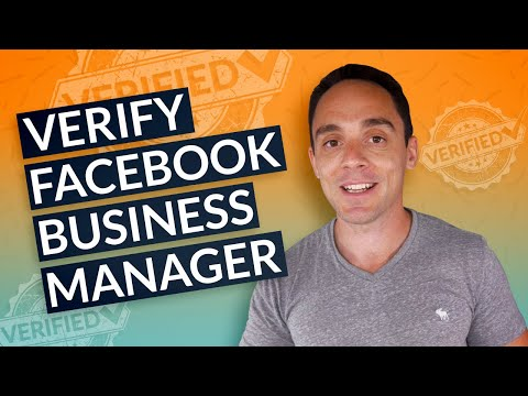 Verify Facebook Business Manager - Get More Ad Accounts & Less Account Shut Downs