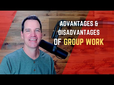 Advantages and Disadvantages of Working in Groups
