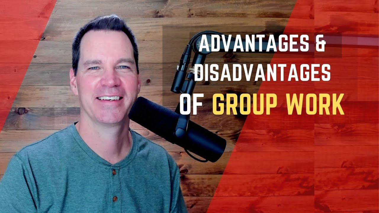 Download Advantages and Disadvantages of Working in Groups