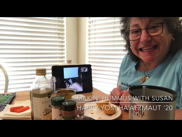 Makin' Hummus with Susan - Yom Ha'atzmaut '20