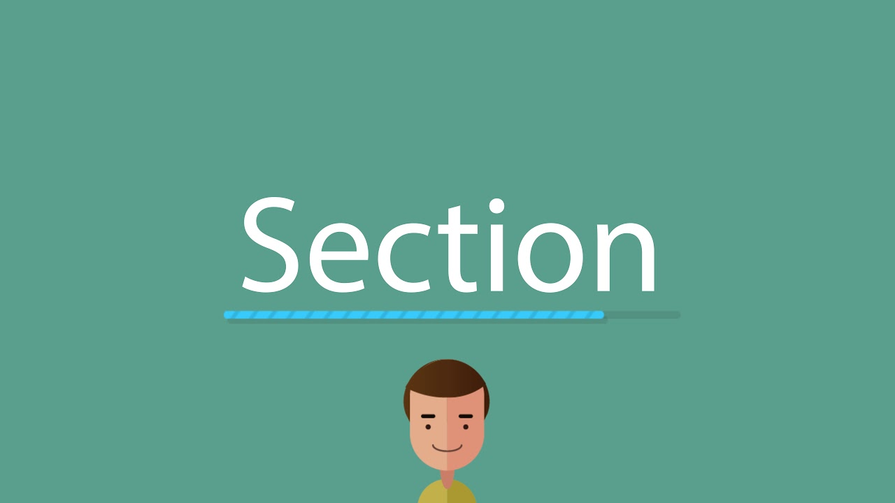 How to pronounce Section