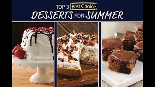 Top 3 Best Choice Desserts for Summer