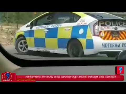 Two harmed as motorway police start shooting at traveler transport close Islamabad