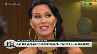 ¿Cómo fueron las amenazas que sufrieron Natalie Weber y Mauro Zárate? - PH Podemos Hablar 2019