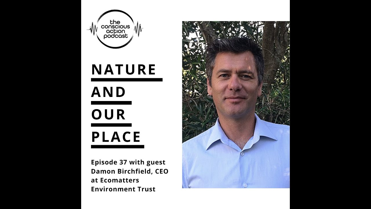 Nature & our place with Damon Birchfield