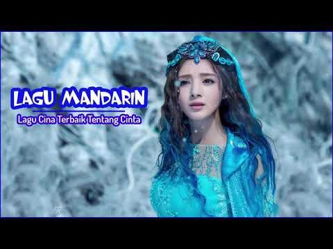 Lagu Mandarin Terpopuler 2019 - Lagu Cina Terbaik Tentang Cinta