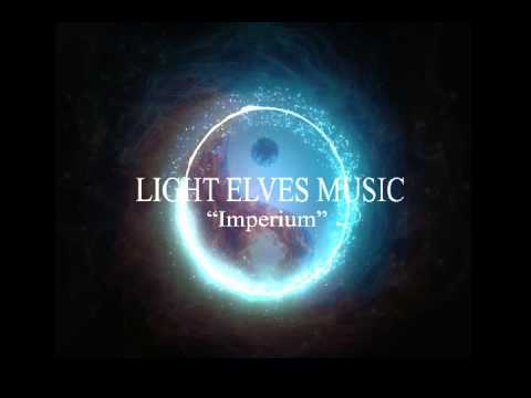 ★ Light Elves' Music [Imperium] ☯ ZEN MUSIC ☯