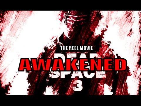 Dead Space 3 Awakened - The 'Reel' Movie (Game Movie)