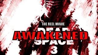 Dead Space 3 Awakened - The