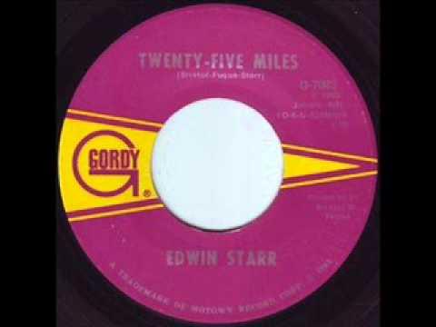 Edwin Starr    Twenty five miles   1968