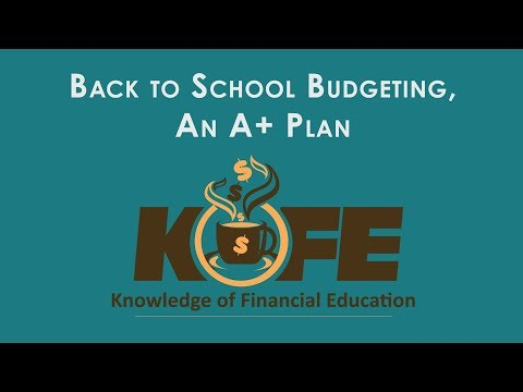 Back To School Budgeting, An A+ Plan