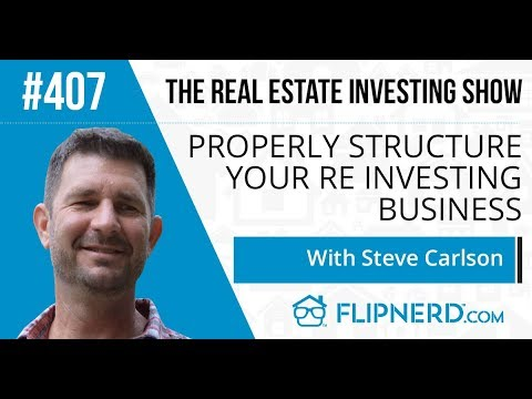 How to Properly Structure Your Real Estate Business