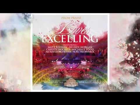 Loves Excelling feat. Matt Redman, Reuben...