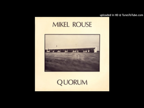 Mikel Rouse - Quorum