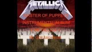 MetallicA - Master of Puppets (Instrumental Album) by Gonarpa