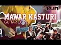 - Iklim - Mawar Kasturi Full Guitar Cover