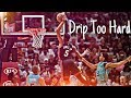 "NBA 2018-2019  Dunk Mix ~ ""Drip Too Hard"" ᴴᴰ (REUPLOAD)"
