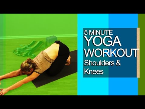5 Minute Yoga Workout Shoulders and Knees