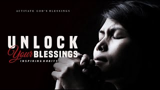Unlock Your Blessings | John 1:16  Out of his fullness we have all received grace...