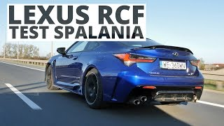 Lexus RCF 5.0 V8 464 KM (AT) - pomiar zużycia paliwa