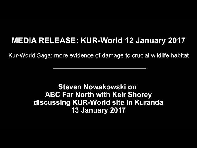 ABC RADIO FAR NORTH KIER SHOREY STEVEN NOWAKOWSKI 13 JAN 2017