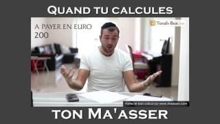Humour : quand tu calcules ton Ma'asser...