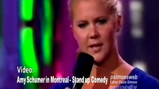 Amy Schumer in Montreal - Just for Laughs - Stand up Comedy