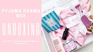 JUNE 2020 - PYJAMA DRAMA BOX UNBOXING - PYJAMA SUBSCRIPTION!