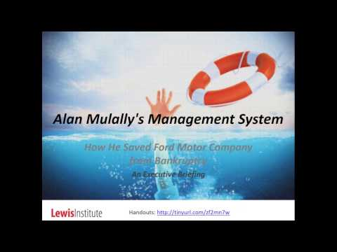 Alan Mulally s Management System