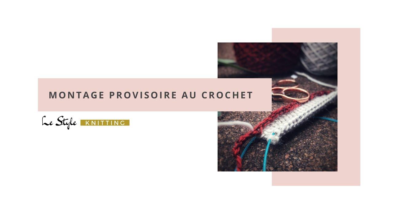 montage provisoire au crochet