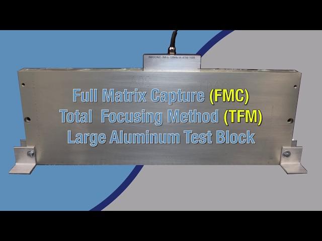 Advanced FMC/TFM Demonstration on Large Aluminum Block
