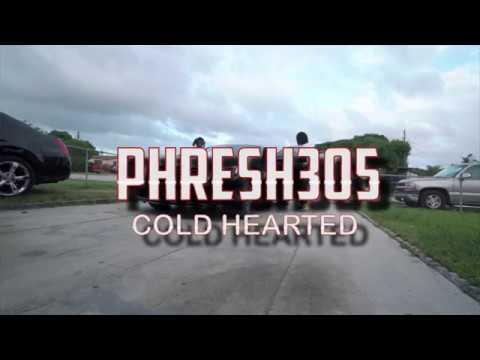 Download Phresh305 - Cold Hearted rePHRESH
