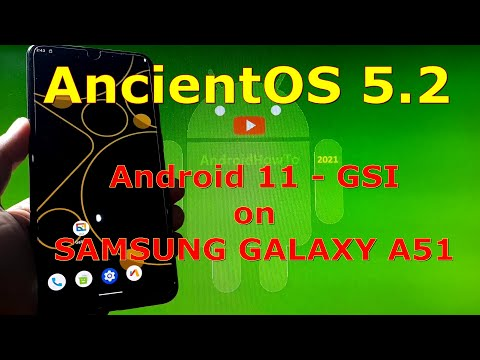 AncientOS 5.2 Society Android 11 for Samsung Galaxy A51 - GSI ROM