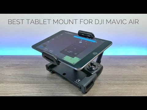 Best Tablet Mount For DJI Mavic Air | Setup Guide