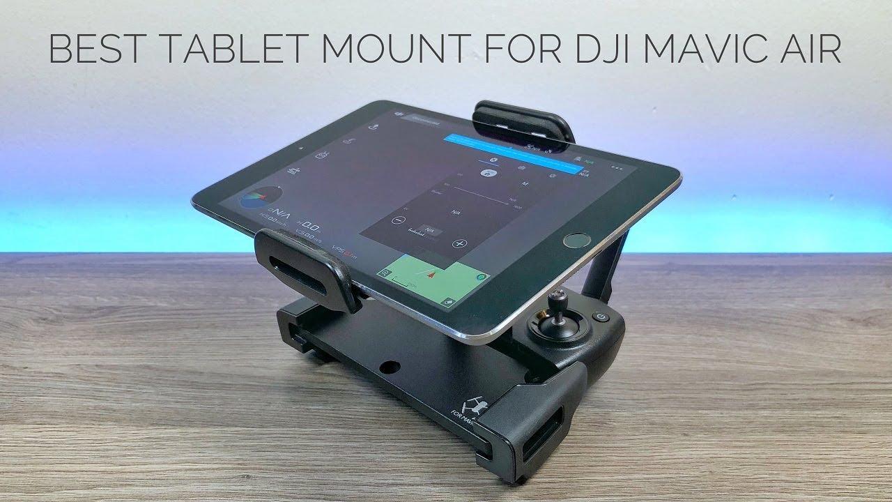 Best Tablet Mount For DJI Mavic Air | Setup Guide