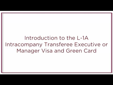 L-1A Intracompany Transferee Executive or Manager Visa