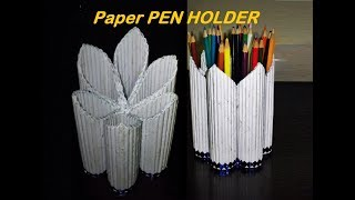Paper PEN HOLDER | How to make Pen/Pencil Stand |