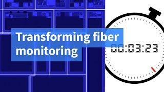 Transforming Fiber Monitoring