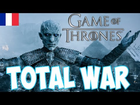 Game of Thrones TOTAL War : Présentation du mod ! (Seven Kingdoms)