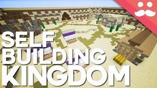 The Self Building Kingdom in Minecraft!