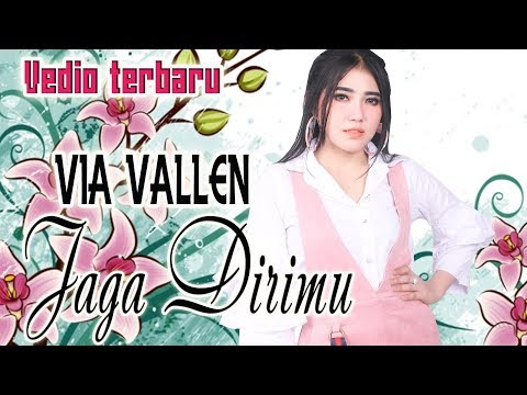Via Vallen - Jaga dirimu [OFFICIAL]