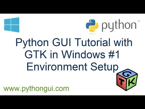 Python GUI Tutorial with GTK in Windows #1 Environment Setup
