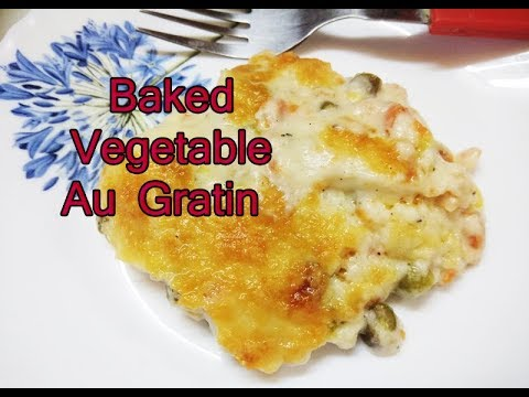 Au GratinBaked Vegetable Au GratinHow To Make Vegetable Au Gratin by Food Hub