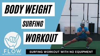 Body-weight Surfing Workout