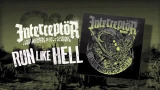 Interceptör - Run Like Hell