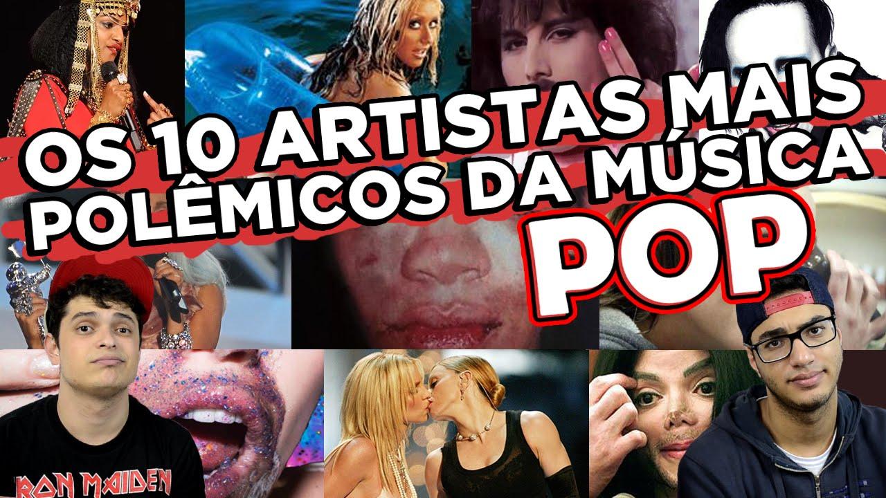 OS 10 ARTISTAS MAIS POLÊMICOS DA MÚSICA POP