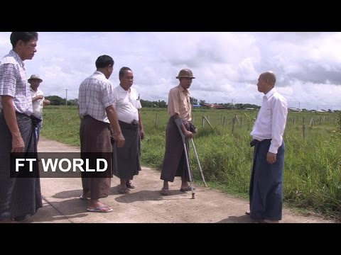 Myanmar land bubble — winners and losers | FT World