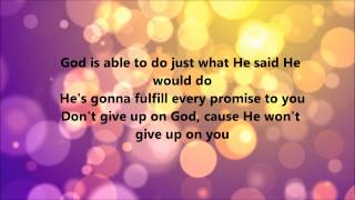 Download Deitrick Haddon - He's Able (Lyrics) MP3 song and Music Video