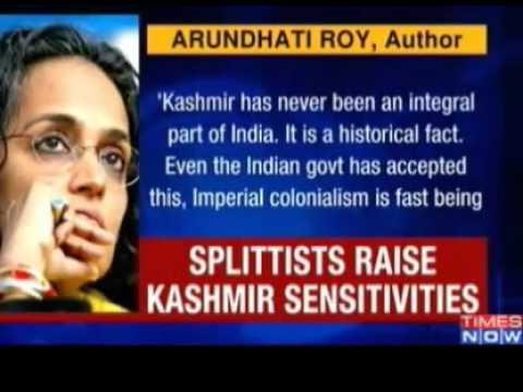 Kashmir has never been an integral part of India Indian Social Activist Arundhati Roy
